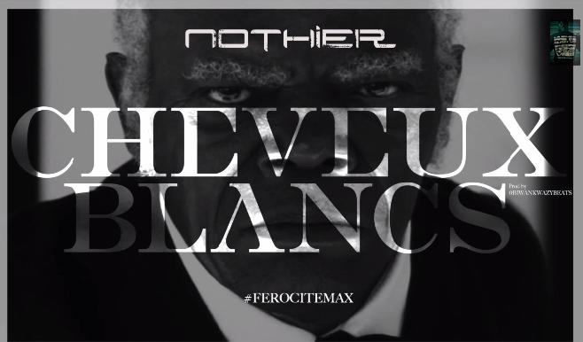 """Nothier - Cheveux Blancs """"Mathusalem, Magnum, et tu payes pas le loyer, trimard"""""""