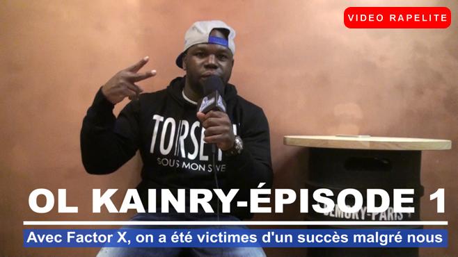 Ol Kainry : Avec Factor X, on a été victimes d'un succès malgré nous