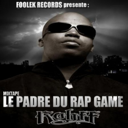 Rohff - LE PADRE DU RAP GAME