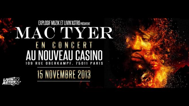 Mac Tyer au Nouveau Casino le 15 novembre