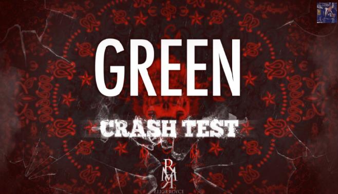 """Green - Crash Test """"Tu cours après le buzz, alors quoi tu veux clasher, mec nous on veux du pese, VHR + cachet"""""""