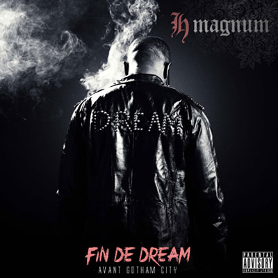 H-Magnum - FIN DE DREAM