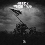 jeezy-we-done-it-again