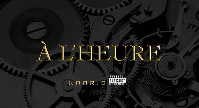 Kaaris A l heure
