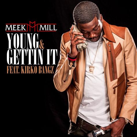 meek-young-gettin-it
