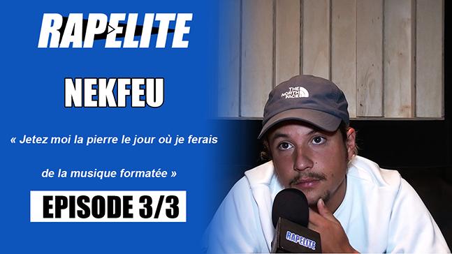 Nekfeu - Episode 3