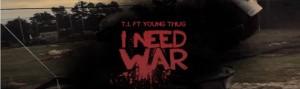 t.i young thug i need war 196