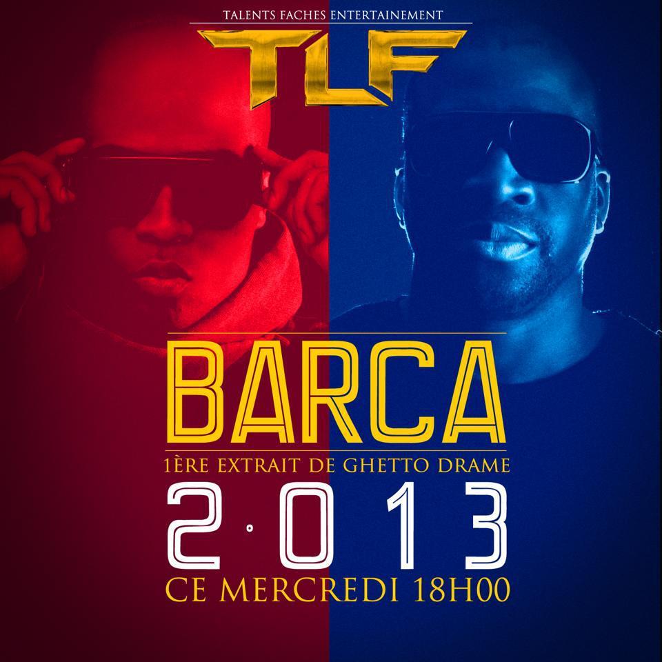 """Après A.C Milan de Booba, TLF annonce """"Barca"""" mercredi"""