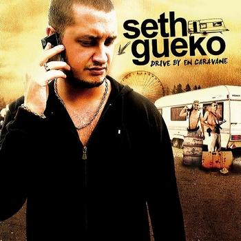 Seth Gueko - DRIVE BY EN CARAVANE