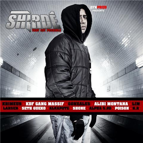 Shirde - TOUT EST POSSIBLE (EP)