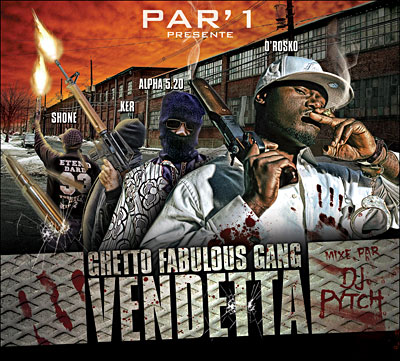 Ghetto Fabulous Gang - VENDETTA