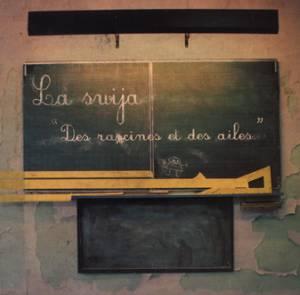 La Swija - DES RACINES ET DES AILES