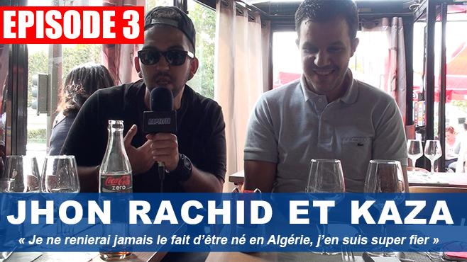 Jhon Rachid : «Je ne renierai jamais le fait d'être né en Algérie, j'en suis super fier»