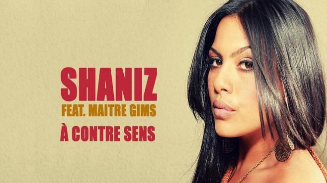 """Shaniz présente le titre """"A Contre Sens"""" F/ Maitre Gims"""