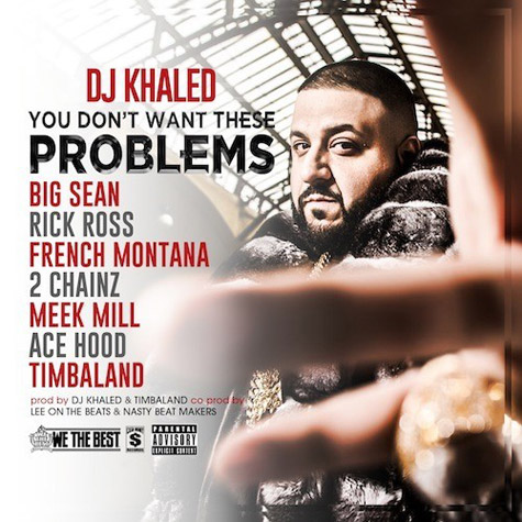 En écoute , DJ Khaled avec Big Sean, Rick Ross, French Montana,