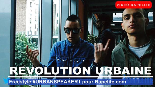 Revolution Urbaine - Freestyle #UrbanSpeaker1