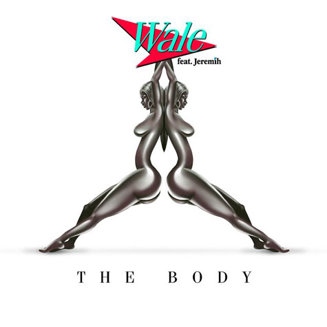 Wale The Body